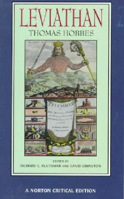 Leviathan By Hobbes, Thomas/ Flathman, Richard E. (EDT)/ Johnston, David (EDT)/ Flathman, Richard E./ Johnston, David
