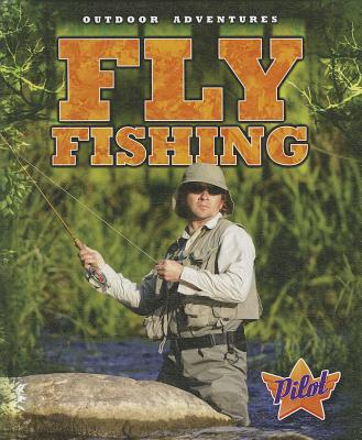 Fly Fishing By Pound, Blake